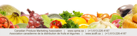 Canadian Produce Marketing Association (CPMA) / Association canadienne de la distribution de fruits et légumes (ACDFL)