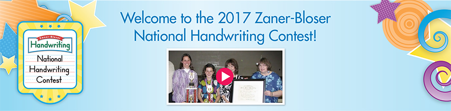 Welcome to the 2017 Zaner-Bloser National Handwriting Contest!