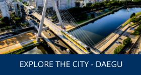 Explore the city - Daegu