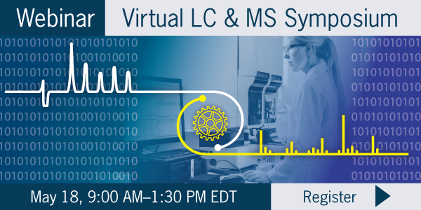 Register for Virtual LC&MS Symposium