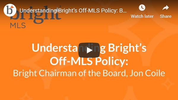 Understanding Bright's Off-MLS Policy